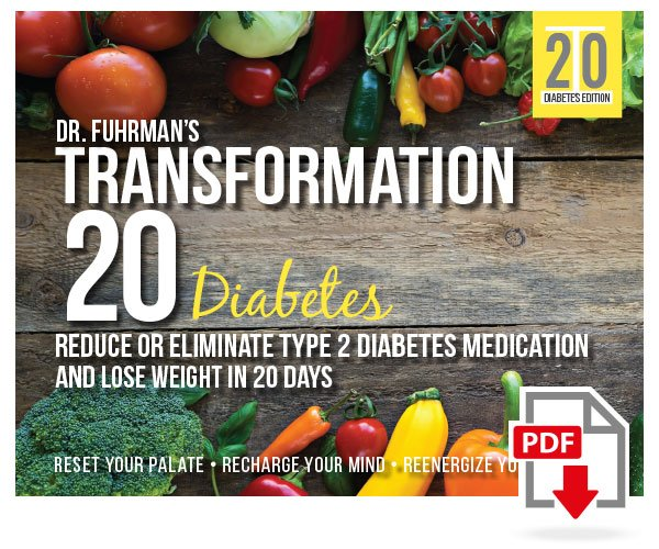 Dr. Fuhrman's Transformation 20 Diabetes - DigitalBy Joel Fuhrman, M.D.