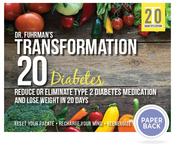 Dr. Fuhrman designed this 20-day program to help you reduce or eliminate type 2 diabetes medication and lose weight with meal plans and shopping lists that will help you fight disease!